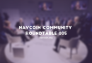 NavCoin Community Roundtable 005